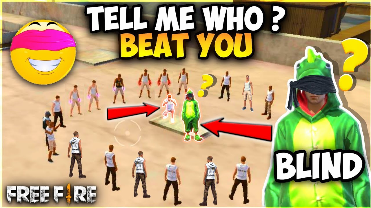 Tell Me Who Beat You - Free Fire Blind Fold Funny Challenge -Who Will Catch - Garena Free Fire