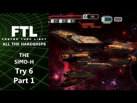 Greed is not That Eternal - FTL: All The Hardships - The Simo-H - Try 6 Part 1