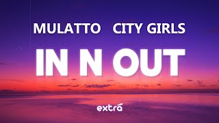 Mulatto - In N Out (feat. City Girls) (Lyrics)