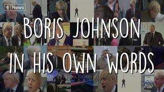 Boris Johnson in his own words