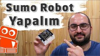 Sumo Robot Nasıl Yapılır? (Arduino ile Detaylı Yapımı)