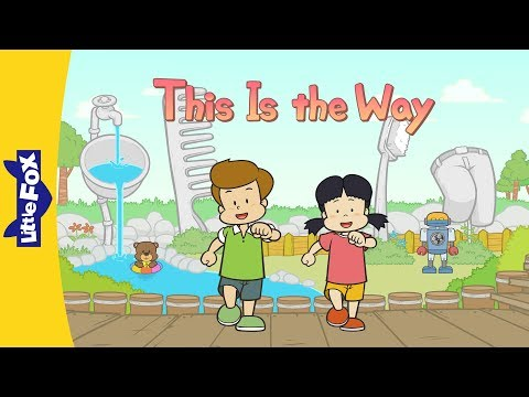 This Is the Way | Song for Kids by Little Fox