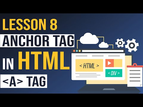 Anchor Tag In HTML - Html Tutorial For Beginners ( Lesson - 8 )