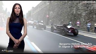 Bergamo Historic Gran Prix: in Jaguar D-Type sulle Mura