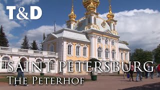 Saint Petersburg City Guide: The Peterhof - Travel & Discover