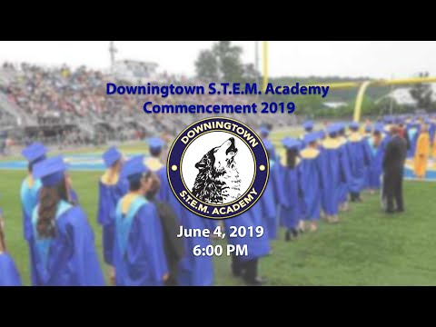 2019  Downingtown STEM Academy Commencement