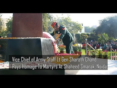 Vice Chief Of Army Staff Lt Gen Sharath Chand Pays Homage To Martyrs At Noida Shaheed Smarak