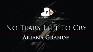 Ariana Grande - No Tears Left To Cry - Piano Karaoke / Sing Along / Cover with Lyrics