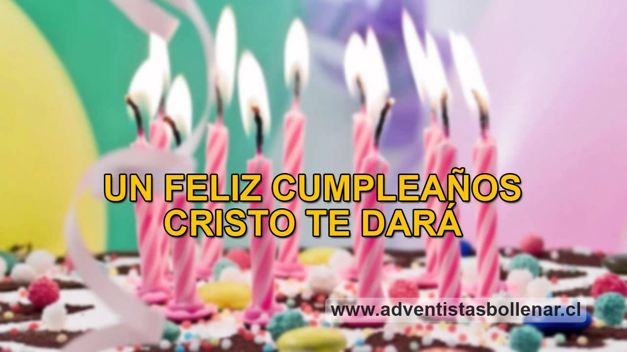Feliz Cumpleanos En Portuguese: Cristo Un Año Mas Te Dio (feliz Cumpleaños Adventista)