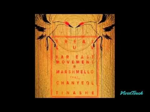 Far East Movement X Marshmello - Freal Luv Ft. Chanyeol & Tinashe (1 HOUR)