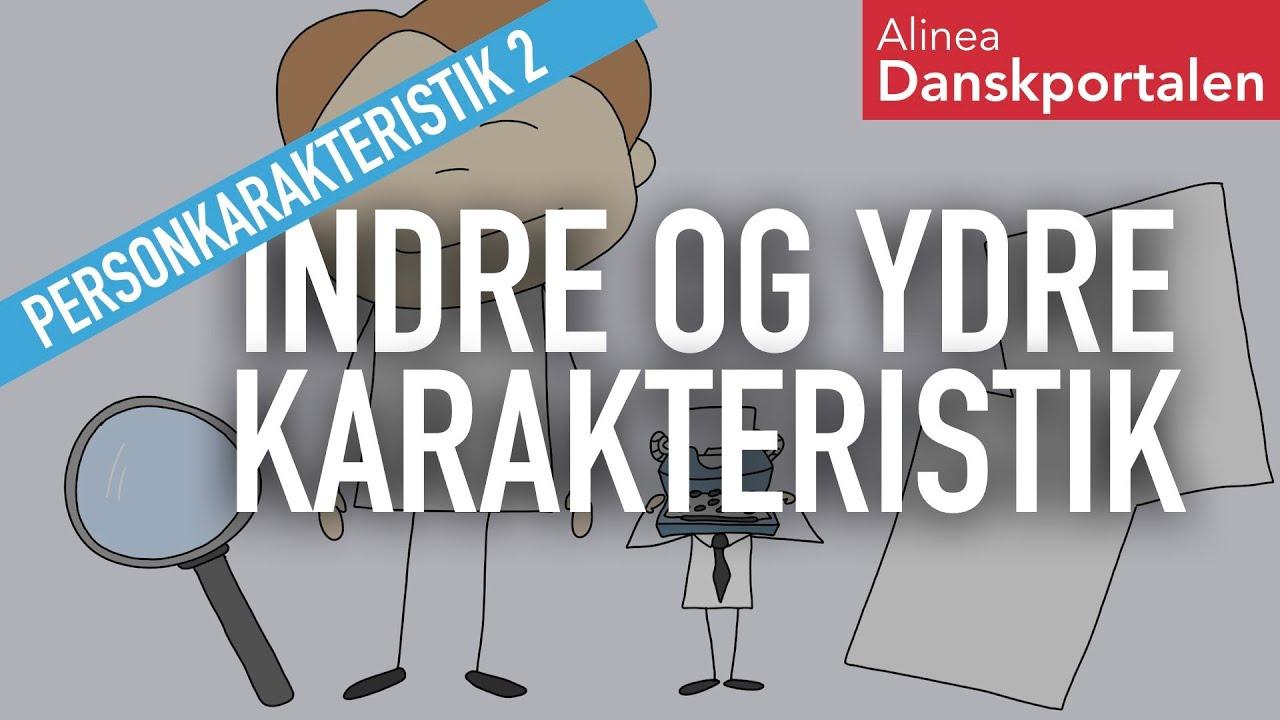 Personkarakteristik: Indre og ydre - animeret dansk
