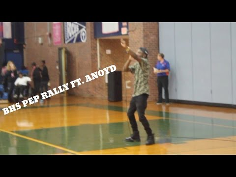 Bloomfield High Pep Rally Ft  Anoyd Part 1