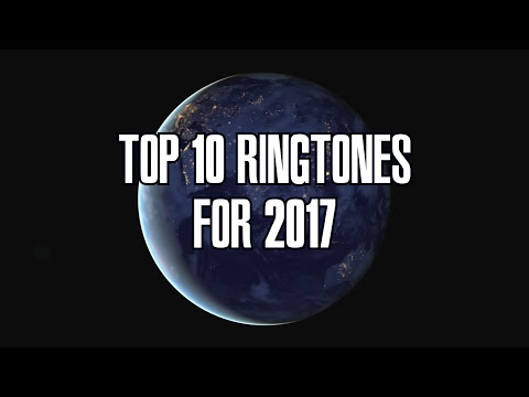 TOP 10 RINGTONES for 2017 (with download links)
