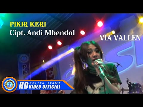 Via Vallen - PIKIR KERI . OM SERA ( Official Music Video ) [HD]