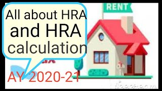 HRA Calculation 2020 | All About HRA |  HRA tax exemption AY 2020-21 | Home Loan Interest Deduction