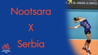[ Hightlight ] Nootsara Tomkom X Serbia - FIVB Nations League 2018