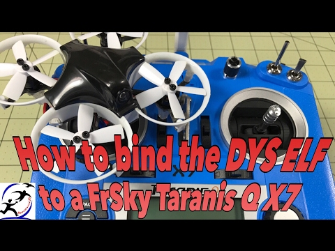How to bind the DYS ELF with the FrSky Taranis Q X7