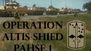 166th Cavalry Regiment - Operation Altis Shield Phase 1 - Arma 3 Gameplay