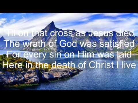 In Christ Alone - Phillips, Craig & Dean (Lyrics)