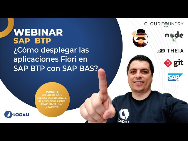Webinar ¿Cómo desplegar las aplicaciones Fiori en SAP BTP con SAP BAS?