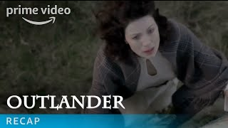 Outlander Season 3 - Recap | Prime Video