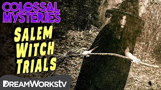 The TRUTH of the Salem Witch Trials | COLOSSAL MYSTERIES