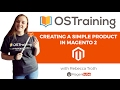 How to Add a Simple Magento 2 Product