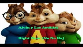 Akon - Right Now (Na Na Na) [Chipmunk Version alvin y las ardillas]