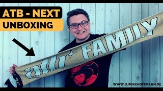 atb next unboxing deluxe edition   video log   dj mike hoffmann