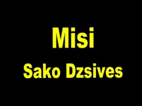 Misi - Sako Dzsives