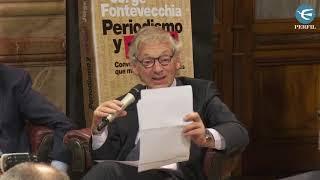 8 ideas actuales sobre periodismo y democracia: Longobardi, Pichetto, Pinedo y Fontevecchia