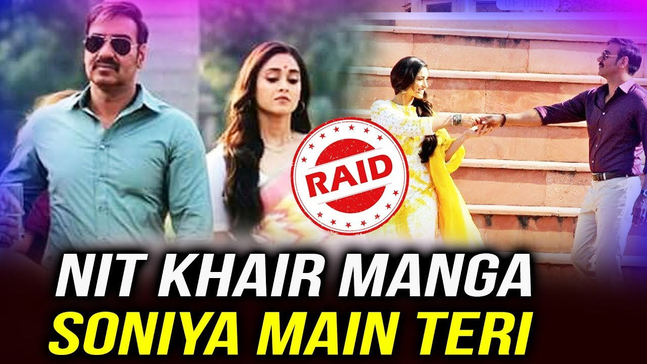 RAID First Song Nit Khair Manga Soniya Main Teri | Ajay Devgn, Ileana D'Cruz