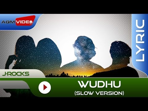 J-Rocks - Wudhu | Official Lyric Video