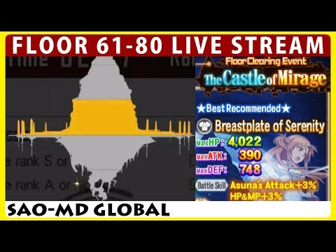 The Castle of Mirage Floor 61-80 & Pirates of ALO Live Stream (SAO Memory Defrag)
