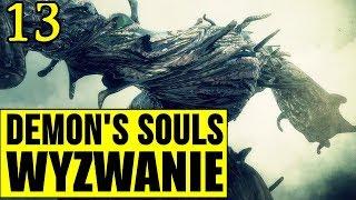 Demon's Souls: Wyzwanie (0 śmierci) - ARCYDEMON BOSS! [#13]