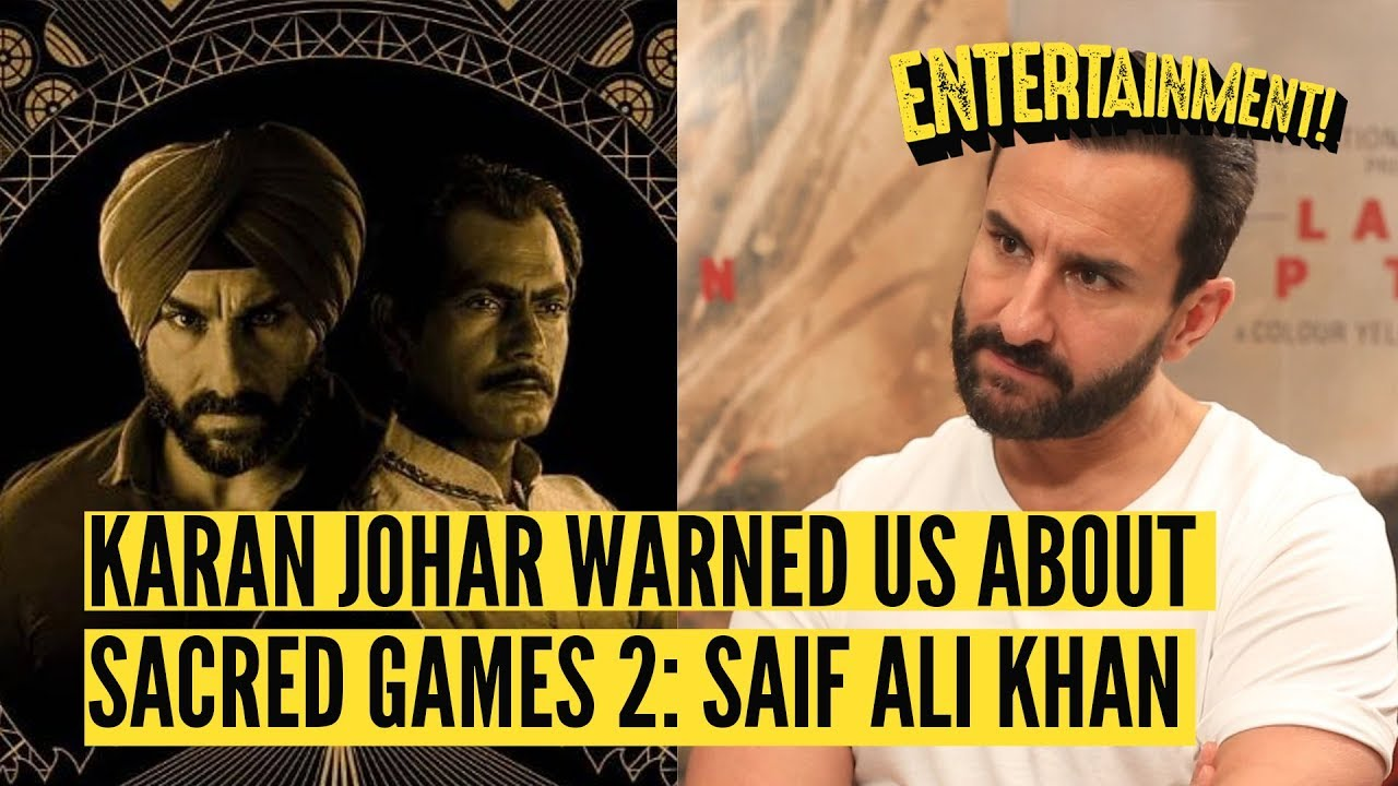 Download 'Sacred Games 2' Was a Letdown Admits Saif Ali Khan   The Quint