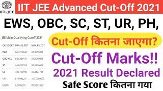 Important JEE Advanced 2021 Cut Off | JEE Advanced Exact Mark vs Rank | JEE Advanced Result 2021