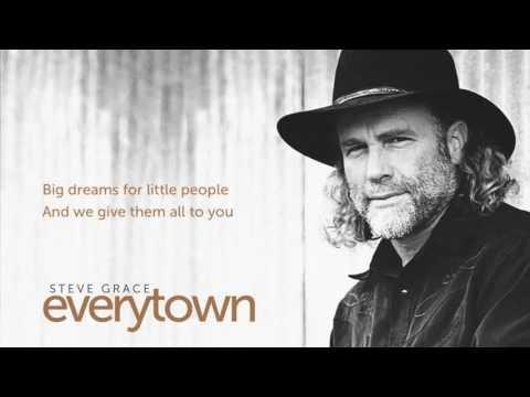 Steve Grace - Big Dreams (Lyric Video)