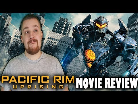 Pacific Rim: Uprising - Movie Review