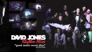 David Jones - Rhythm Alive (Chris Kaeser Remix)