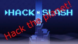 Hack N Slash Part 3 - Found The Rosetta Stone