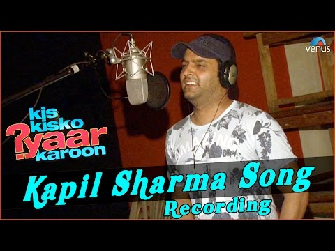 Kis Kisko Pyaar Karoon | Behind The Scenes | Kapil Sharma Song Recording