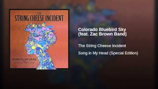 Colorado Bluebird Sky (feat. Zac Brown Band)