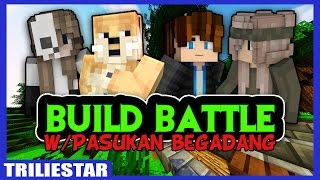 THE POWER OF DEADBUSH!! - Build Battle Minigame w/Pasukan Begadang