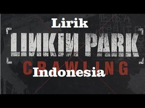 Linkin Park-Crawling Lirik Terjemahan