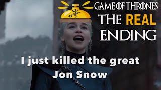 Game of Thrones finale - ALTERNATE ENDING - Daenerys kills Jon Snow!