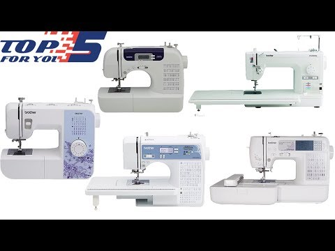 Top 5 Best Brother Sewing Machines Of 2018