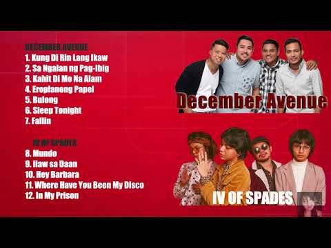 December Avenue IV Of Spades Nonstop Playlist OPM Songs