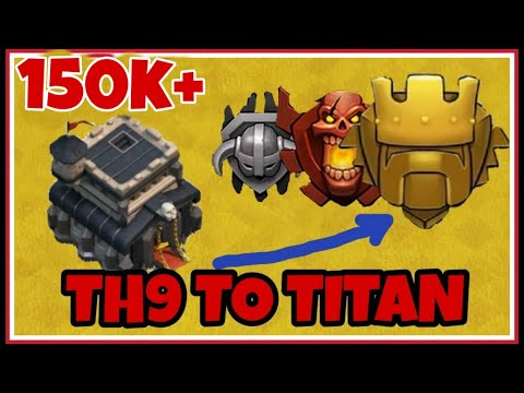 How To Push Th9 To TITAN League Clash Of Clans