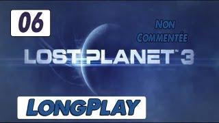 LongPlay Lost Planet 3 - partie 6 - FR/HD non commentée